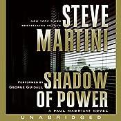 Shadow of Power: A Paul Madriani Novel | [Steve Martini]
