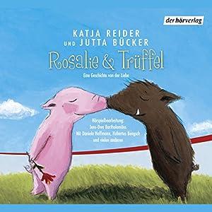Rosalie & Trüffel / Herr Jasper sucht das Glück Hörspiel