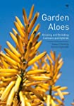 Garden Aloes: Growing and Breeding Cu...
