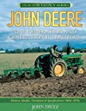 John Deere New Generation and Generation II Tractors: History, Models, Variations & Specifications 1960s-1970s
