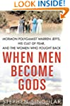 When Men Become Gods: Mormon Polygami...