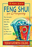 img - for The Western Guide to Feng Shui for Prosperity: Revised Edition!: True Accounts of People Who Have Applied Essential Feng Shui to Their Lives and Prospered book / textbook / text book