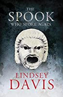 The Spook Who Spoke Again: A Flavia Albia Short Story (Kindle Single): A Short Story by Lindsey Davis (English Edition)