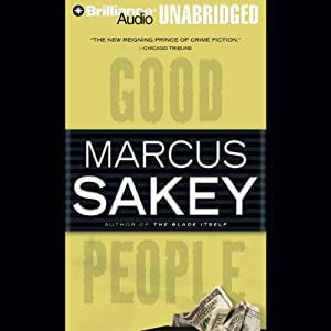 Good People | [Marcus Sakey]