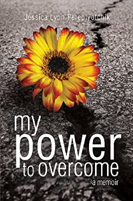 My Power To Overcome
