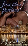 First Class to Portland (First Class series Book 2)