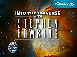 Into the Universe with Stephen Hawking Season 1 [HD]