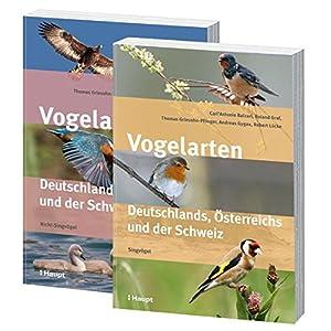 Vogelarten Deutschlands, Österreichs und der Schweiz: In zwei Bänden: Nicht-Singvögel und Singvö