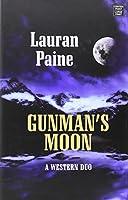 Gunman's Moon: A Western Duo