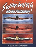 img - for By Cecil M. Colwin Swimming Into the Twenty-First Century [Paperback] book / textbook / text book