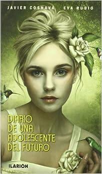 Diario De Una Adolescente Del Futuro