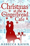 Christmas at the Gingerbread Café (Once in a Lifetime: The Gingerbread Cafe, Book 1)