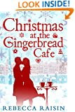 Christmas at the Gingerbread Café (Once in a Lifetime: The Gingerbread Cafe - Book 1)