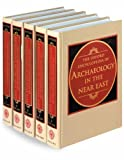 The Oxford Encyclopedia of Archaeology in the Near East (Five Volume Set)