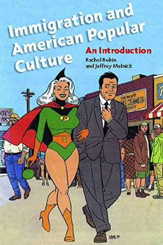Immigration and American Popular Culture: An Introduction (Nation of Nations)