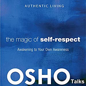 The Magic of Self-Respect Audiobook