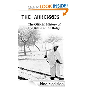 The Ardennes: The Official History of the Battle of the Bulge Hugh M. Cole