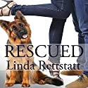 Rescued Audiobook by Linda Rettstatt Narrated by Caroline McLaughlin