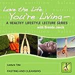 Fasting and Cleansing   Brenda Jaeck
