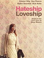 Hateship Loveship (Watch While It's In Theatres) [HD]