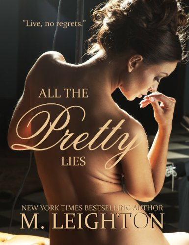 All the Pretty Lies (Pretty Series) by M. Leighton