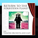 The London Theatre Orchestra and Cast Return To The Forbidden Planet