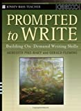 img - for Prompted to Write: Building On-Demand Writing Skills, Grades 6-12 book / textbook / text book