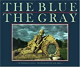 The Blue and the Gray (1199877573) by Thomas B Allen