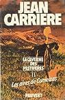La Caverne des pestiférés, tome 2 : Les Aires de Comeizas par Carrière