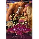 Natalya: A Raveneau/Beauvisage Family Historical Romance (Beauvisage Novels Book 4) ~ Cynthia Wright
