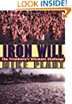 Iron Will: The Triathlete's Ultimate...