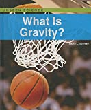 What Is Gravity? (Unseen Science)