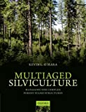 img - for Multiaged Silviculture: Managing for Complex Forest Stand Structures book / textbook / text book