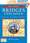 Bridges Explained: What They Do and H...