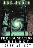 Isaac Asimov The Foundation Trilogy (Adapted by BBC Radio)