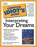 img - for The Complete Idiot's Guide to Interpreting Your Dreams by Marci Pliskin (1998-12-14) book / textbook / text book