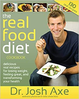 Real Food Diet Dr Axe