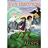Island of the Aunts (0142300497) by Ibbotson, Eva