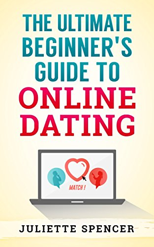 Online Dating: Online Profile, Dating Manual, Internet Dating, Stunning Profile Picture, Attractive Bio, Communication Guidelines: The Ultimate Beginner's ... Make Yourself Desirable, How to Stand Out) (Dating Profile compare prices)