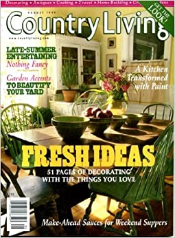 Country living august 1999 fresh ideas 51 pages of for Country living gardener magazine website