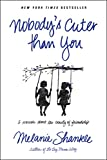 Nobody's Cuter than You: A Memoir about the Beauty of Friendship (English Edition)