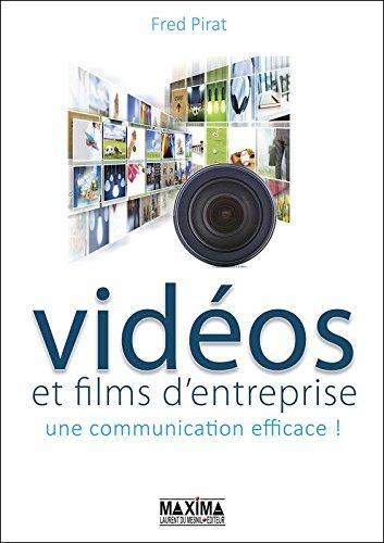 Vidéo et films d'entreprise : une communication efficace !