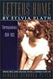 By Sylvia Plath Letters Home: Correspondence 1950-1963 (Reprint)