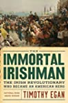 The Immortal Irishman: Thomas Meager...