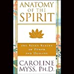 Anatomy of the Spirit | Caroline Myss