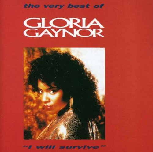 Gloria Gaynor - I Will Survive - the Very Best of - Zortam Music