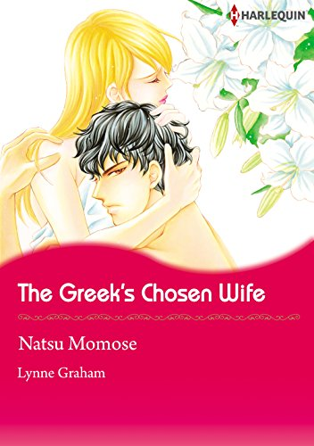 Lynne Graham - The Greek's Chosen Wife (Harlequin comics)