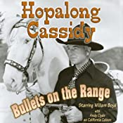 Hopalong Cassidy: Bullets on the Range | [Clarence Mulford]