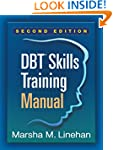 DBT� Skills Training Manual, Second E...