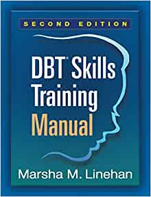 Dbt 174 Skills Training Manual Second Edition 9781462516995
